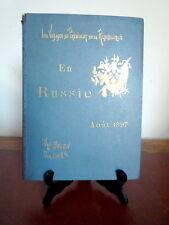 Paul Belon Paul Gers. Voyage de M. le Président de la République en Russie. 1897