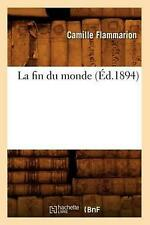 La Fin Du Monde by Camille Flammarion (French) Paperback Book Free Shipping!