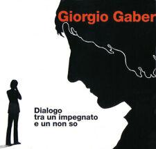 Giorgio Gaber – Dialogo Tra Un Impegnato E Un Non So - (CD) - MAN-277
