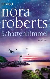 Schattenhimmel. Schatten-Trilogie 3 - Roman - Nora Roberts  [Taschenbuch]
