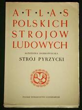 BOOK ATLAS OF POLISH FOLK COSTUME Pyrzyce ethnic dress POLAND Pomerania Germany