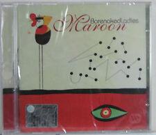 MAROON LADIES BARENAKED CD SEALED SIGILLATO