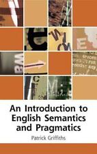 An Introduction to English Semantics and Pragmatics by Griffiths, Patrick