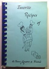 Favorite Recipes of St. Peters Square Dance Club Cookbook St. Louis Missouri