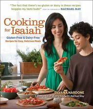 Cooking for Isaiah : Gluten-Free and Dairy-Free Recipes for Easy Delicious...