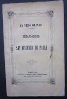 1844 UN VERO GRANDE ELOGIO DI SAN VINCENZO DE PAOLI Luigi Piola Paravia Torino