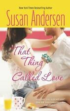 That Thing Called Love by Susan Andersen (2012, Paperback)