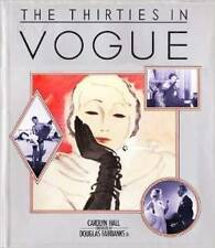 The Thirties in Vogue By Carolyn Hall Foreword by Douglas Fairbanks Jr.