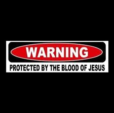 """""""PROTECTED BY THE BLOOD OF JESUS"""" window decal BUMPER STICKER Christian sign GOD"""