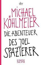 Köhlmeier, Michael - Die Abenteuer des Joel Spazierer: Roman