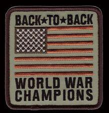 BACK TO BACK WORLD WAR CHAMPIONS USA FLAG PATRIOTIC MILSPEC  HOOK LOOP PATCH