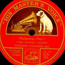 "THEODORE CHALIAPINE -RUSSIAN BASS- Madamina""Don Giovanni"" in Italian 78rpm S9534"