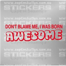 BORN AWESOME DECAL 200x65mm  Captn Skullys Stickers Online MPN 1110 MULTIPURPOSE
