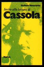 MANACORDA GIULIANO INVITO ALLA LETTURA DI CARLO CASSOLA MURSIA 1988 13