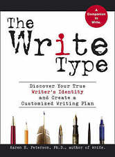 The Write Type: Discover Your True Writer's Identity and Create a Customized Wri