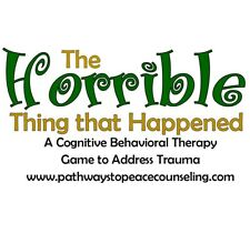 The Horrible Thing that Happened, TF-CBT counseling game, trauma, grief