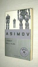 isaac asimov i robot dell'alba  mondadori oscar best seller 2009