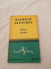 Baghdad Sketches(Paperback Book) Freya stark 1949