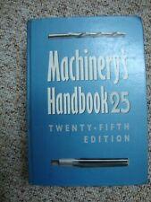Machinery's Handbook twenty-fifth edition