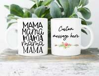 Mama Mug Mother's Day Mug Custom Mothers Day Gift Custom Mama Mug Custom Gift