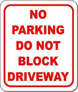 No parking do not block driveway metal outdoor sign long-lasting