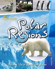Planet Earth: Polar Regions: Discover Life in the Coldest Places BOOK by PARKER