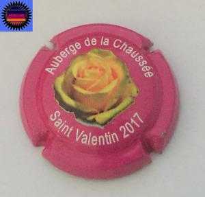 Capsule de Champ AUBERGE de La CHAUSSEE Cuvée St Valentin 2017 Rose Avec Relif