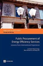 Public Procurement of Energy Efficiency Services: Lessons from International Exp