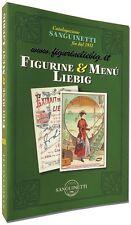 Catalogo Figurine e Menù Liebig XII Ediz. Sanguinetti S.a.S. COPERTINA RIGIDA