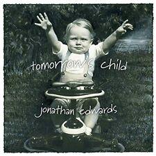 Jonathan Edwards - Tomorrow's Child [New CD]