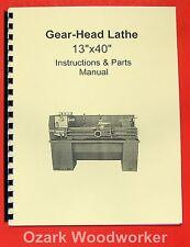 "13""x40"" Metal Lathe Instruction & Parts Manual JET, Grizzly, Enco, MSC 0772"
