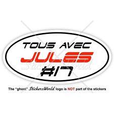 "JULES BIANCHI #17 TOUS AVEC Formel 1 F1 100mm (4"") Vinyl Sticker, Aufkleber"