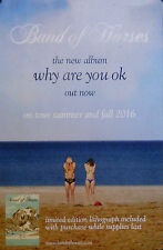 BAND OF HORSES, WHY ARE YOU OK POSTER (I2)