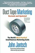 Duct Tape Marketing: The World's Most Practical, Jantsch..