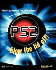 Computer Games Ser.: PS2 : Blow the Lid Off! by Brian Underdahl (2002,...