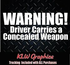 WARNING Driver Carries a Concealed Weapon Sticker gun conceal carry Diesel Truck