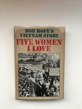 Signed Bob Hope's Vietnam Story Five Women I Love 1966 1st Ed