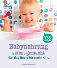 Babynahrung selbst gemacht von Fiona Wilcock (2015, Gebundene Ausgabe)