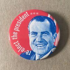 President Richard Nixon 1972 Re-election Political Campaign Button