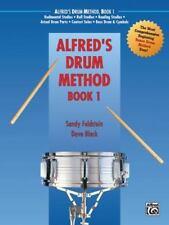 Alfred's Drum Method, Book 1 by Sandy Feldstein and Dave Black