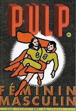 PULP N° 1 LES IMAGES ONT LA PAROLE : FEMININ MASCULIN - ACTUALITES - SOCIETE
