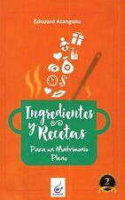 Ingredientes y Recetas para un Matrimonio Pleno by Edouard Atangana (2017,...