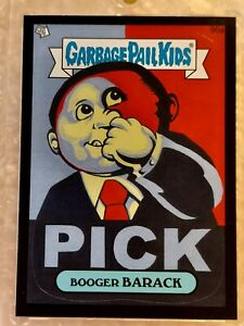2013 GPK BNS2 Garbage Pail Kids Booger Barack Obama 96A (BLACK BORDER) VERY RARE