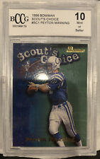 1998 BOWMAN SCOUT'S CHOICE SC1 PEYTON MANNING  Graded 10 MINT RC Colts/Broncos