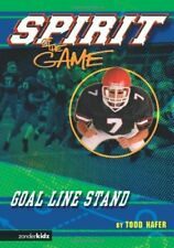 Goal-Line Stand (Spirit of the Game Series #1)