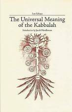 The Universal Meaning of the Kabbalah