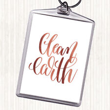 Rose Gold Clean Earth Quote Bag Tag Keychain Keyring