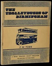 F. W. York / TROLLEYBUSES OF BIRMINGHAM COMPREHENSIVE SURVEY OF THE #261054