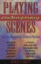 NEW Playing Contemporary Scenes by Gerald Ratliff