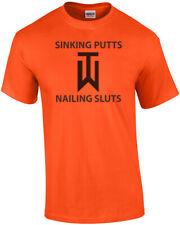 Tiger Woods, Sinking Putts Nailing Sluts T-shirt